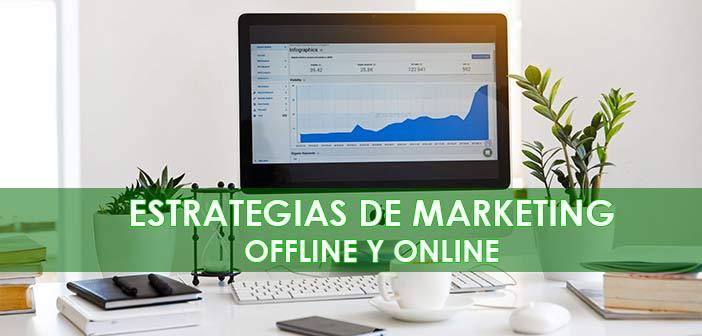 Estrategias de Marketing (offline y digital) para Empresas y Start Ups
