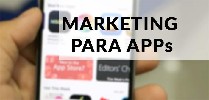 Marketing para Apps: 10 estrategias para promocionar una App